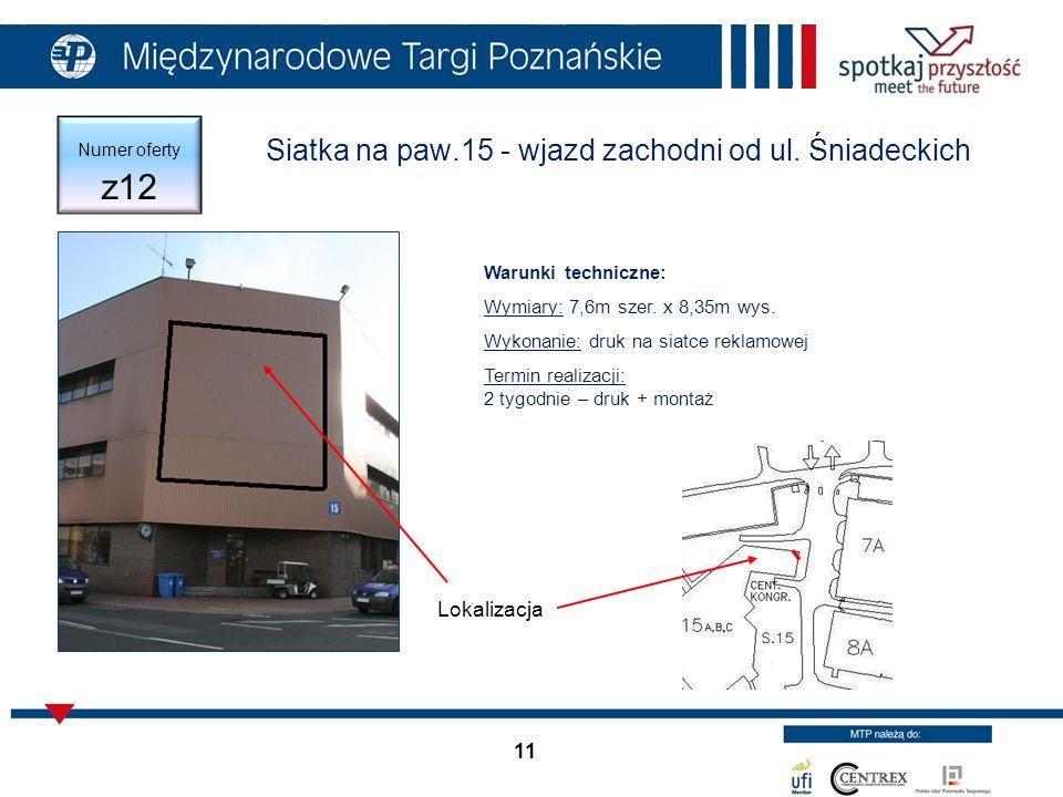 11 Numer oferty z12 Siatka na paw.15 - wjazd zachodni od ul.