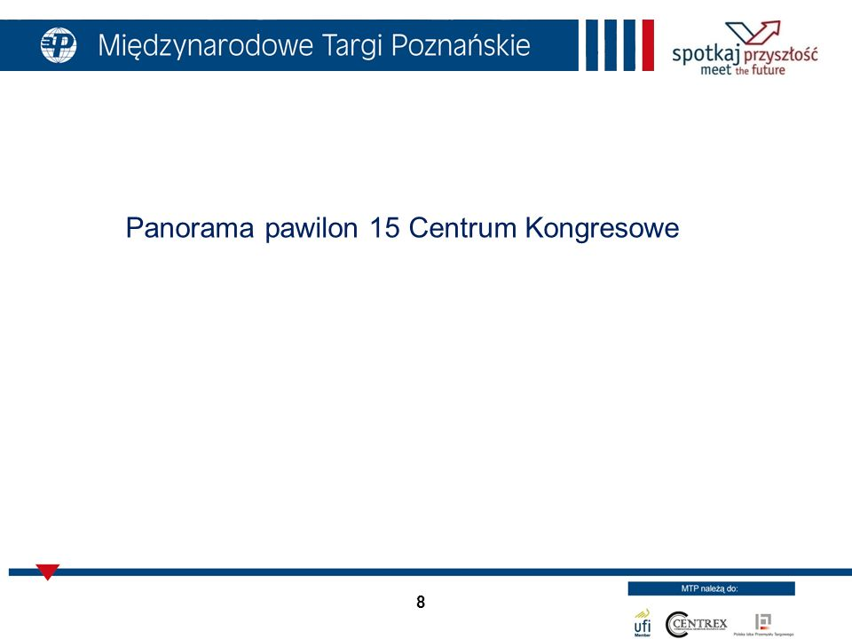 8 Panorama pawilon 15 Centrum Kongresowe