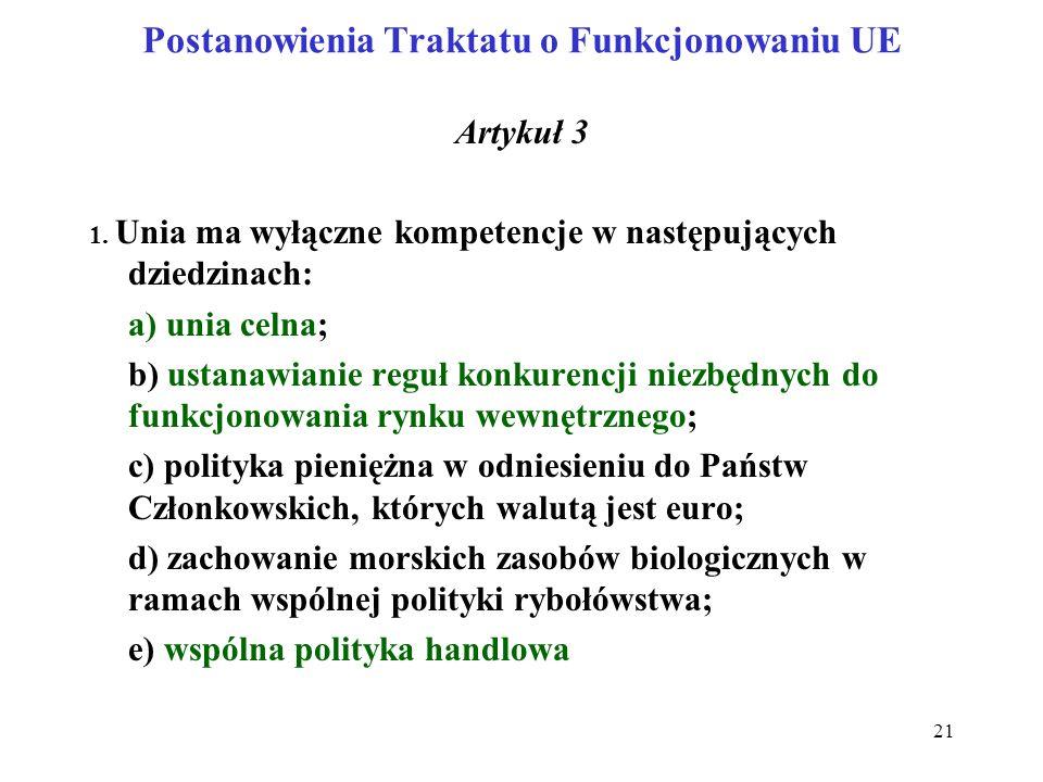 Postanowienia Traktatu o Funkcjonowaniu UE Artykuł 3 1.