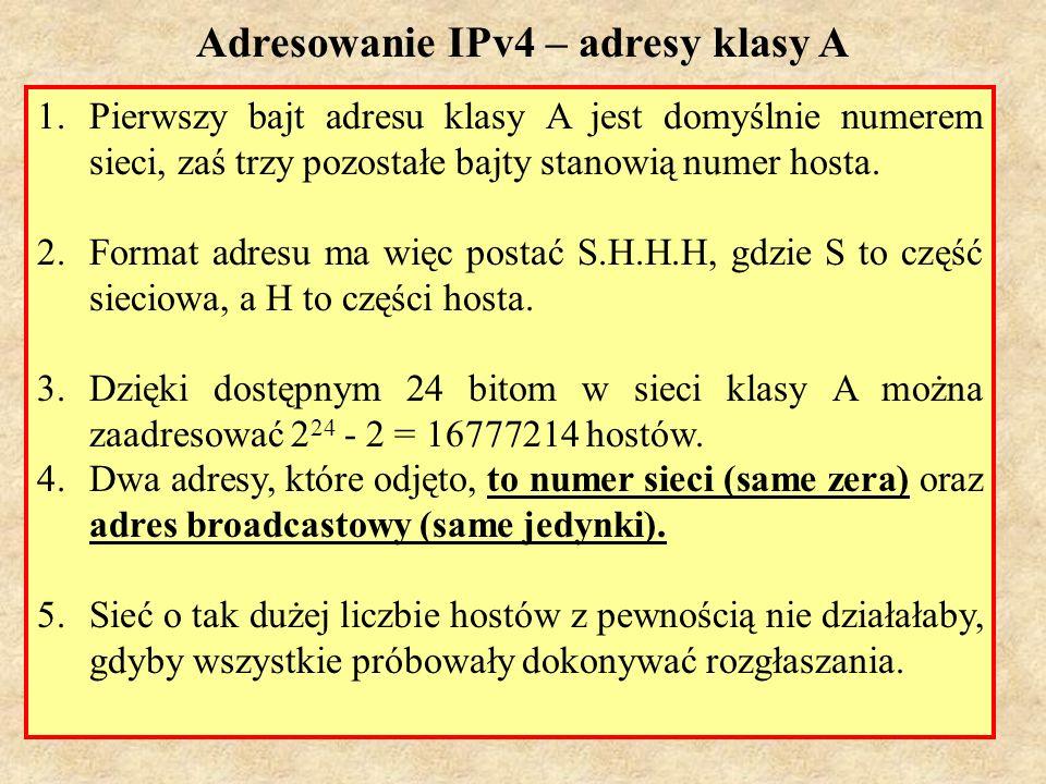 Laboratorium SK7 1.Pierwszy bajt adresu klasy A jest domyślnie numerem sieci, zaś trzy pozostałe bajty stanowią numer hosta. 2.Format adresu ma więc p