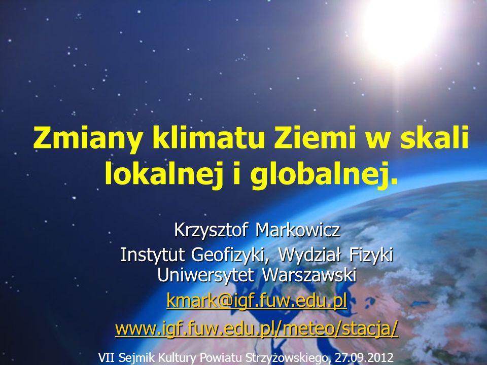 12/24/2013 Krzysztof Markowicz kmark@igf.fuw.edu.pl Klimat Średnia pogoda panująca w danym miejscu.
