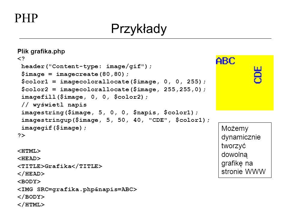 PHP Przykłady Plik grafika.php <? header(