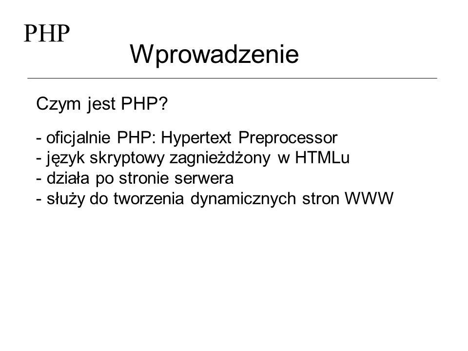 PHP Wprowadzenie Krótka histroria - koniec 1994 roku; autor Rasmus Lerdorf - wczesne wersje wykorzystywane jedynie przez samego autora w celu tworzenia statystyk odwiedzin jego strony domowej - pierwsza publiczna wersja w 1995 znana jako PHP Tools (Personal Home Page Tools) - stworzony ponownie w połowie 1995 i nazwany PHP/FI Version 2; interpreter danych przesyłanych z formularzy HTML
