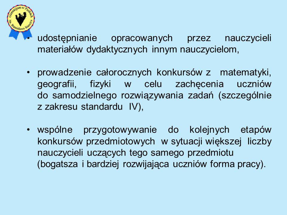 Część matematyczno – przyrodnicza Standard I – dotyczy umiejętnego stosowania terminów, pojęć i procedur z zakresu przedmiotów matematyczno-przyrodniczych niezbędnych w praktyce życiowej i dalszym kształceniu