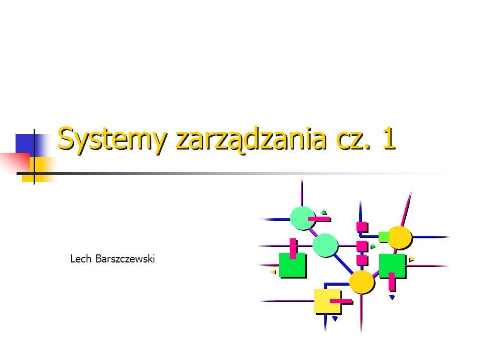 Lech Barszczewski Ewolucja systemów zarządzania