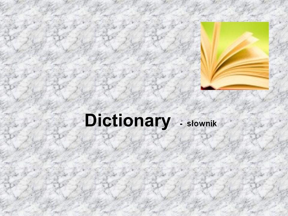 Dictionary - słownik