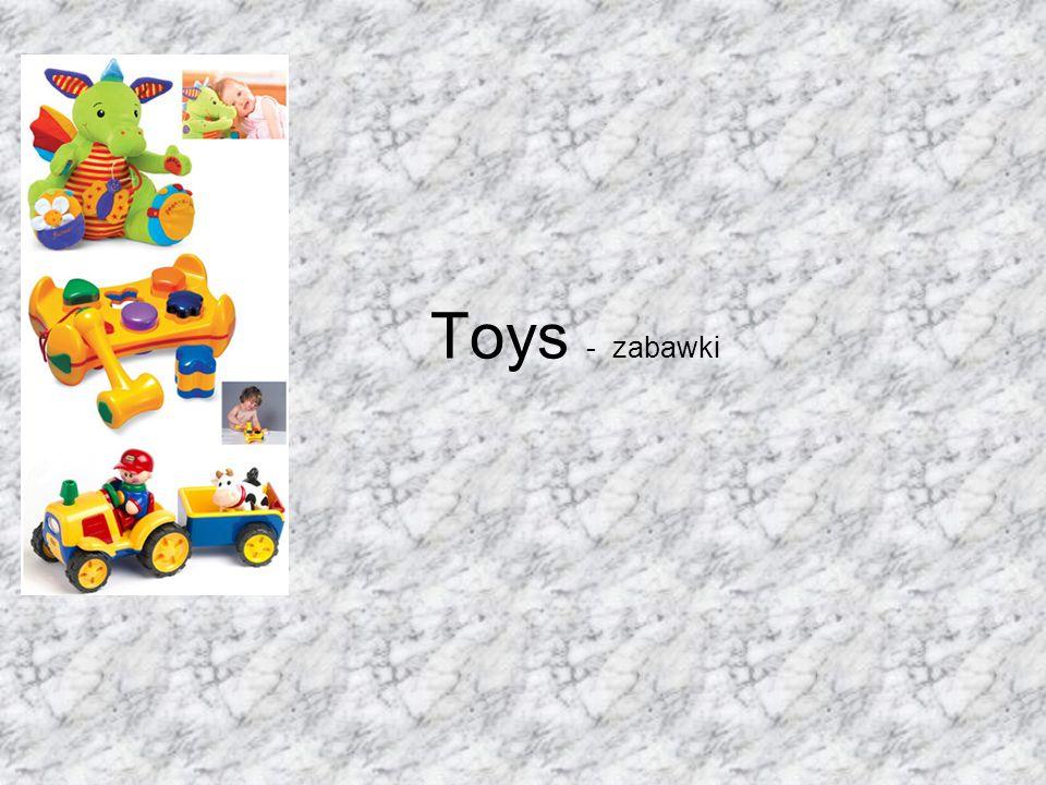 Toys - zabawki