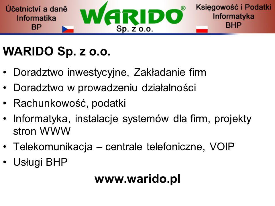 WARIDO Sp. z o.o. Doradztwo inwestycyjne, Zakładanie firm Doradztwo w prowadzeniu działalności Rachunkowość, podatki Informatyka, instalacje systemów