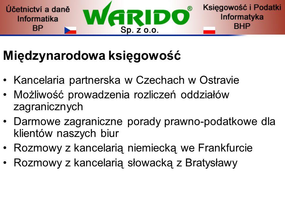 Międzynarodowa księgowość Kancelaria partnerska w Czechach w Ostravie Możliwość prowadzenia rozliczeń oddziałów zagranicznych Darmowe zagraniczne pora