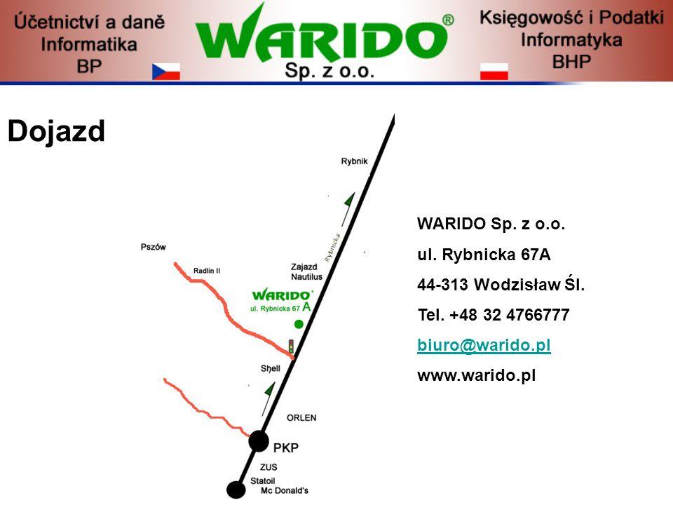 Dojazd WARIDO Sp. z o.o. ul. Rybnicka 67A 44-313 Wodzisław Śl. Tel. +48 32 4766777 biuro@warido.pl www.warido.pl