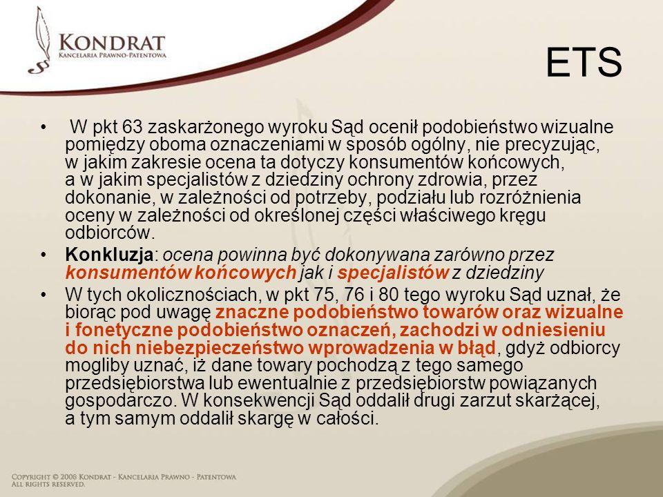ETS W pkt 63 zaskarżonego wyroku Sąd ocenił podobieństwo wizualne pomiędzy oboma oznaczeniami w sposób ogólny, nie precyzując, w jakim zakresie ocena