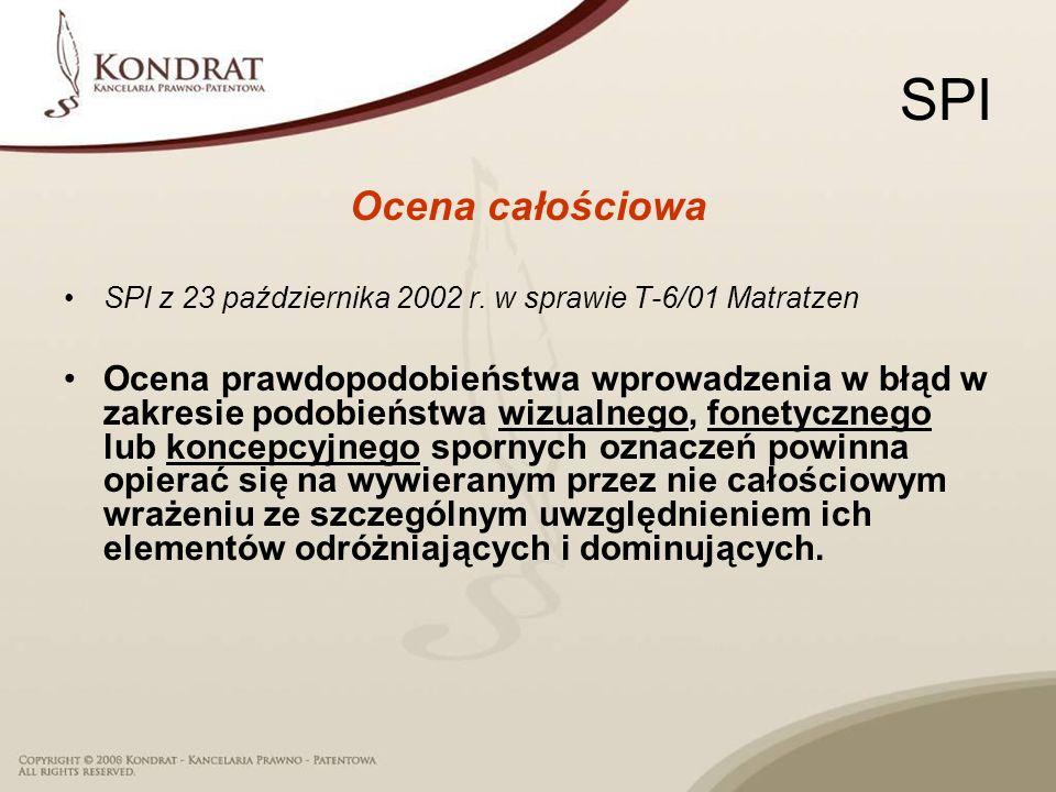 SPI Ocena całościowa SPI z 23 października 2002 r. w sprawie T-6/01 Matratzen Ocena prawdopodobieństwa wprowadzenia w błąd w zakresie podobieństwa wiz