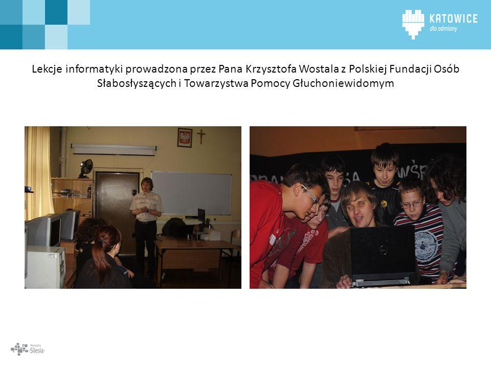Lekcje informatyki prowadzona przez Pana Krzysztofa Wostala z Polskiej Fundacji Osób Słabosłyszących i Towarzystwa Pomocy Głuchoniewidomym