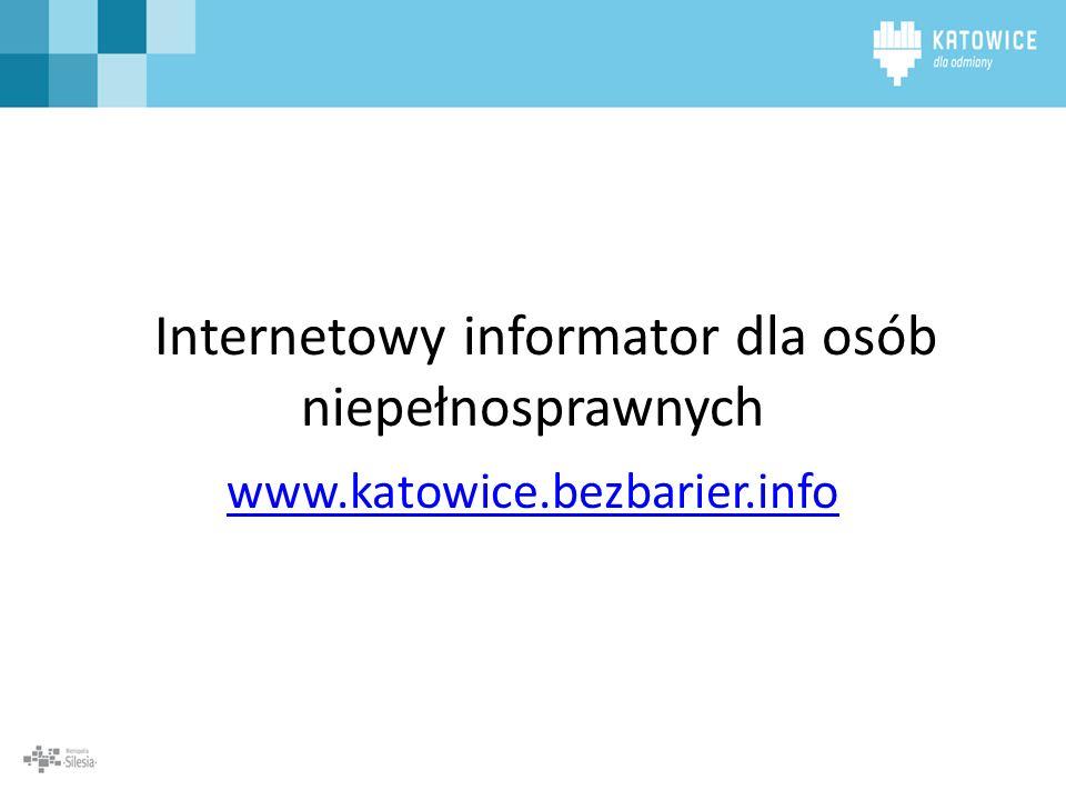 Internetowy informator dla osób niepełnosprawnych www.katowice.bezbarier.info