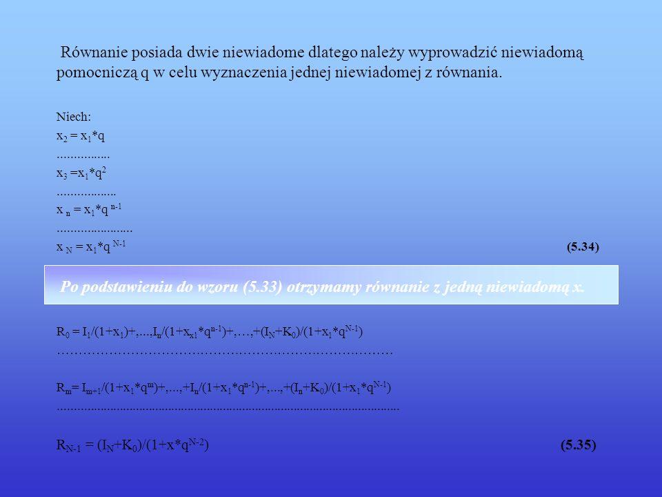 Równanie posiada dwie niewiadome dlatego należy wyprowadzić niewiadomą pomocniczą q w celu wyznaczenia jednej niewiadomej z równania. Niech: x 2 = x 1