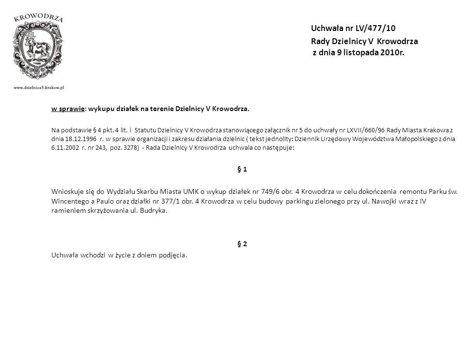 Uchwała nr LV/477/10 Rady Dzielnicy V Krowodrza z dnia 9 listopada 2010r.
