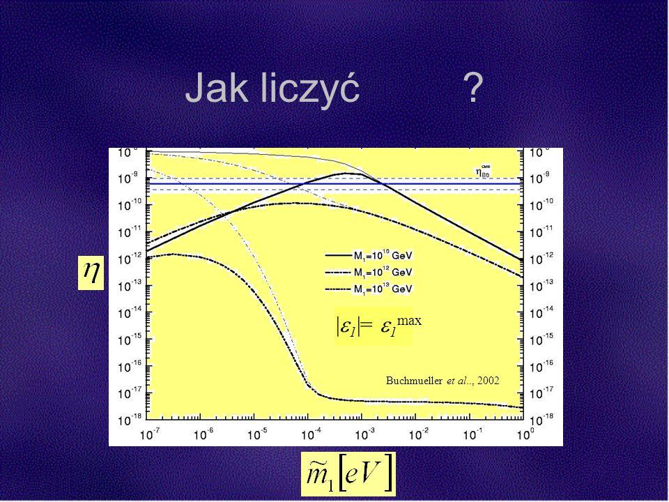 Jak liczyć | 1 |= 1 max Buchmueller et al.., 2002