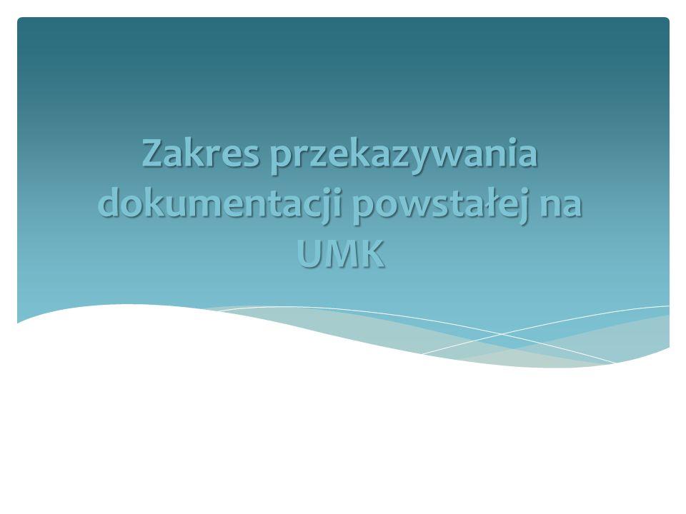 Ewidencja przekazywanej dokumentacji EwidencjaMateriały archiwalne (kat.