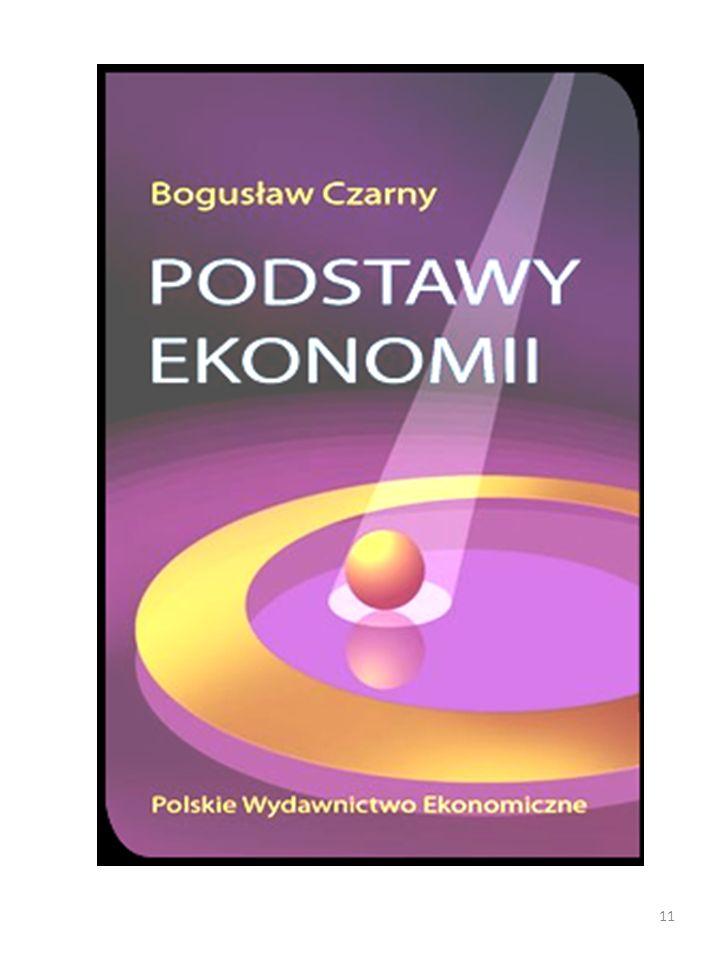 - B. Czarny: Podstawy ekonomii, PWE Warszawa 2011, 624 strony. 10