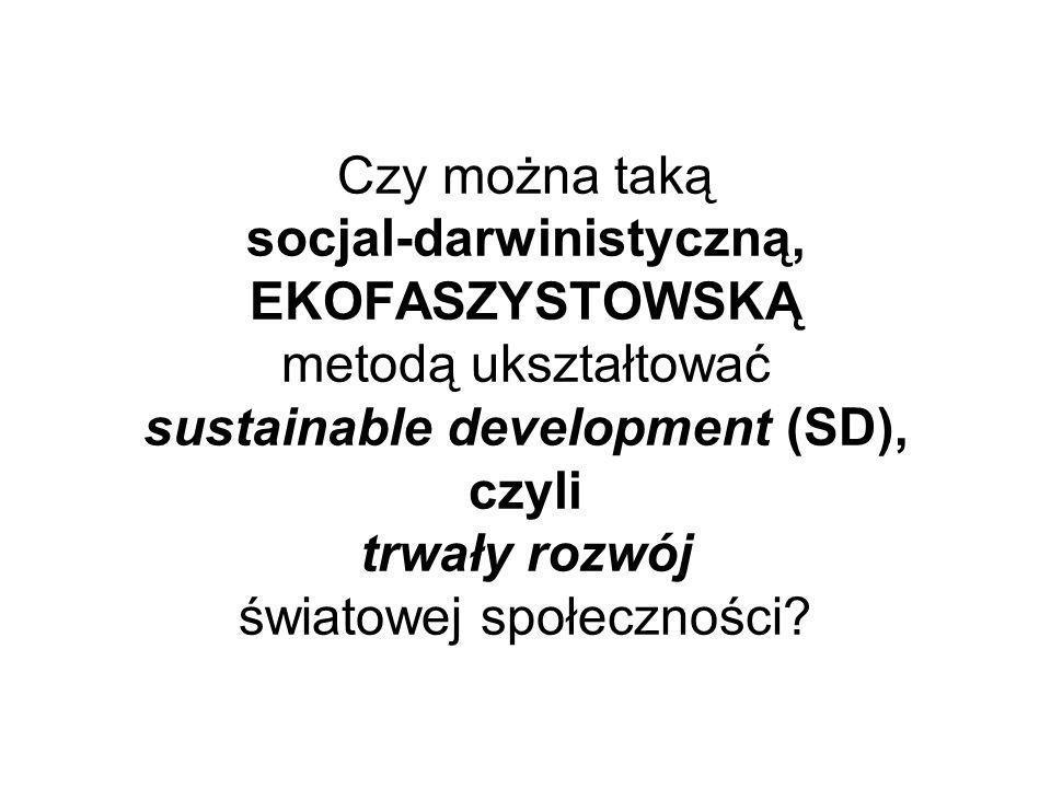 Strategia SD ŚS projektowana metodą SD-backcasting (2) ====================================================================================================================================================== (3) ETAPY (w tym metody) eliminowania tych ograniczeń oraz rozwojowego PRZEKSZTAŁCANIA STRUKTURY układu: społeczeństwo – środowisko; (4) wymierne kryteria oceny skuteczności ww działań etapowych; (5) dynamiczne monitorowanie i w razie potrzeby etapowe (w tym feedforward) KORYGOWANIE polityki SD.