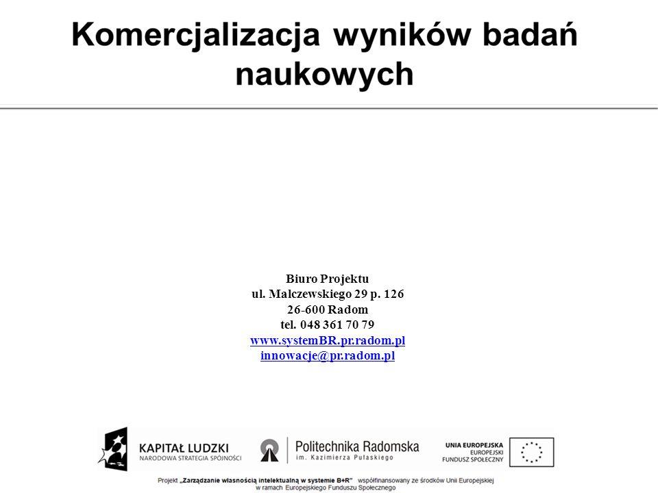 Biuro Projektu ul. Malczewskiego 29 p. 126 26-600 Radom tel. 048 361 70 79 www.systemBR.pr.radom.pl innowacje@pr.radom.pl
