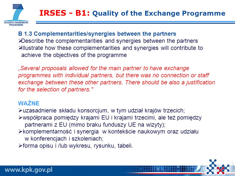 IRSES - B1: Quality of the Exchange Programme B 1.2 Scientific quality of the partners Describe the expertise of the partners in the scientific fields