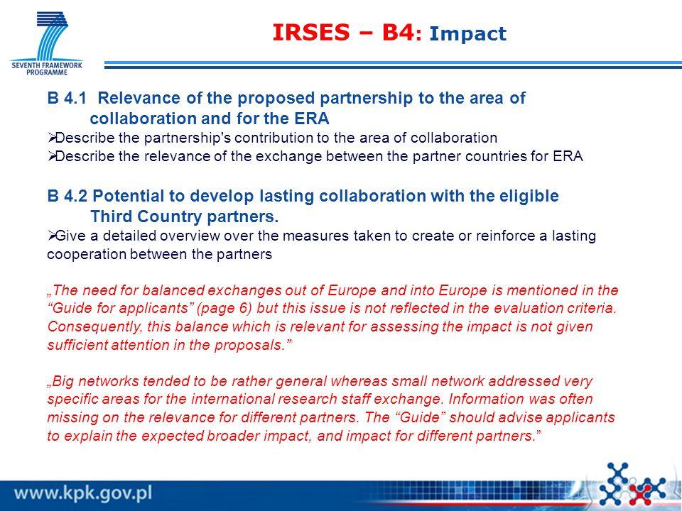 IRSES – B3 : Implementation WAŻNE opis partnerów (w tym kraj trzeci) pod kątem zasobów: - liczba osób zaangażowanych, nazwiska szefów; - infrastruktur