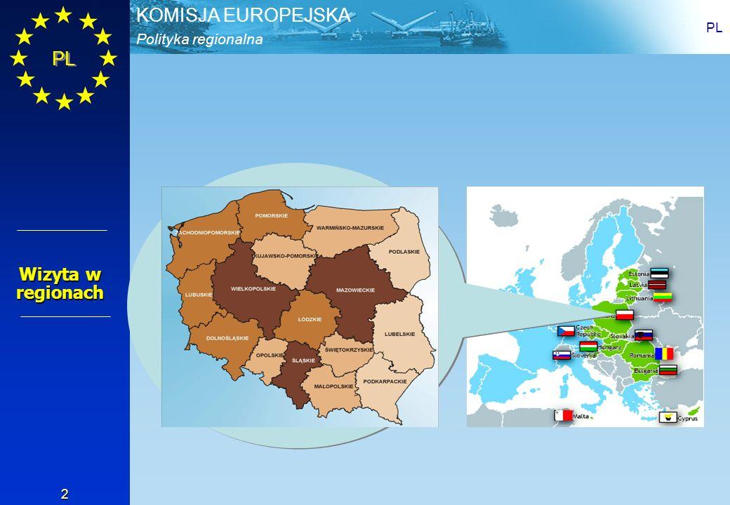 Polityka regionalna KOMISJA EUROPEJSKA PL 3 Fundusze: Strukturalne i Spójności w Polsce Celem naszej misji jest pomoc ludziom w Polsce w osiągnięciu jak największych korzyści z wdrażania Funduszy Strukturalnych i Funduszu Spójności