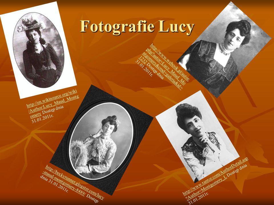 Fotografie Lucy http://www.tantor.com/AuthorDetail.asp ?Author=Montgomery_Lhttp://www.tantor.com/AuthorDetail.asp ?Author=Montgomery_L Dostęp dnia 31.
