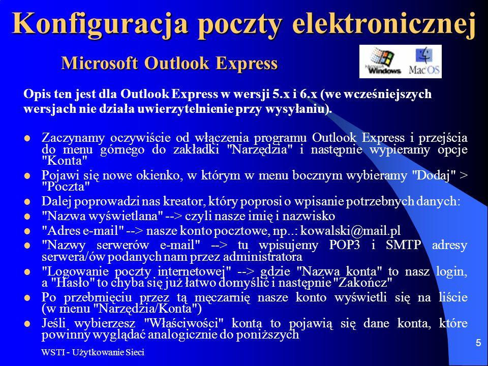 WSTI - Użytkowanie Sieci 6 Konfiguracja poczty elektronicznej Microsoft Outlook Express