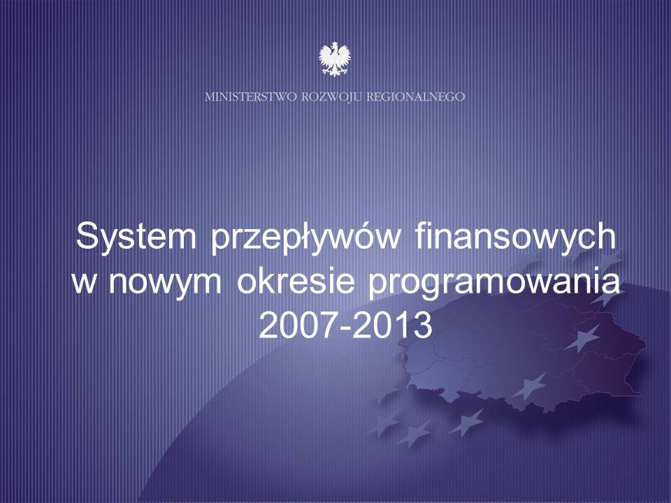 System przepływów finansowych w nowym okresie programowania 2007-2013