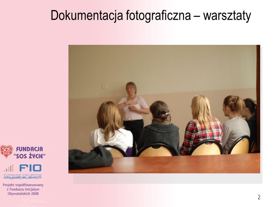 2 Dokumentacja fotograficzna – warsztaty