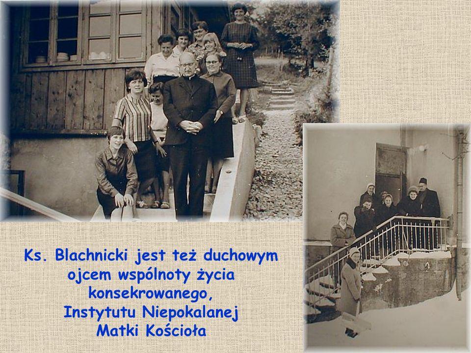 Ks. Blachnicki jest też duchowym ojcem wspólnoty życia konsekrowanego, Instytutu Niepokalanej Matki Kościoła