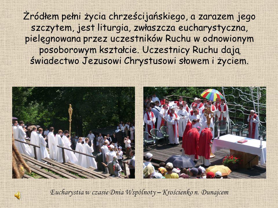 Żródłem pełni życia chrześcijańskiego, a zarazem jego szczytem, jest liturgia, zwłaszcza eucharystyczna, pielęgnowana przez uczestników Ruchu w odnowi