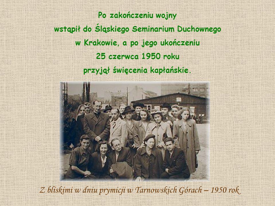 Po zakończeniu wojny wstąpił do Śląskiego Seminarium Duchownego w Krakowie, a po jego ukończeniu 25 czerwca 1950 roku przyjął święcenia kapłańskie. Z
