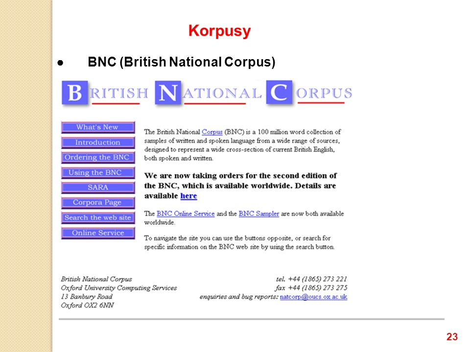 BNC (British National Corpus) 23 Korpusy