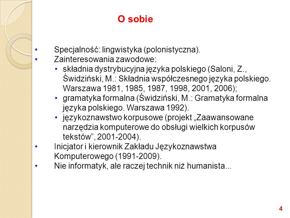 Specjalność: lingwistyka (polonistyczna).