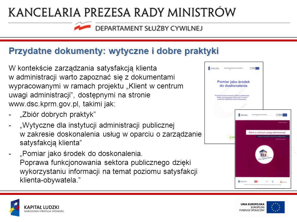 Przydatne dokumenty: wytyczne i dobre praktyki W kontekście zarządzania satysfakcją klienta w administracji warto zapoznać się z dokumentami wypracowa