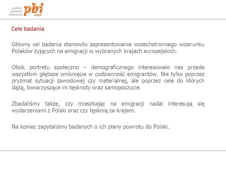 Cele badania Główny cel badania stanowiło zaprezentowanie wszechstronnego wizerunku Polaków żyjących na emigracji w wybranych krajach europejskich. Ob