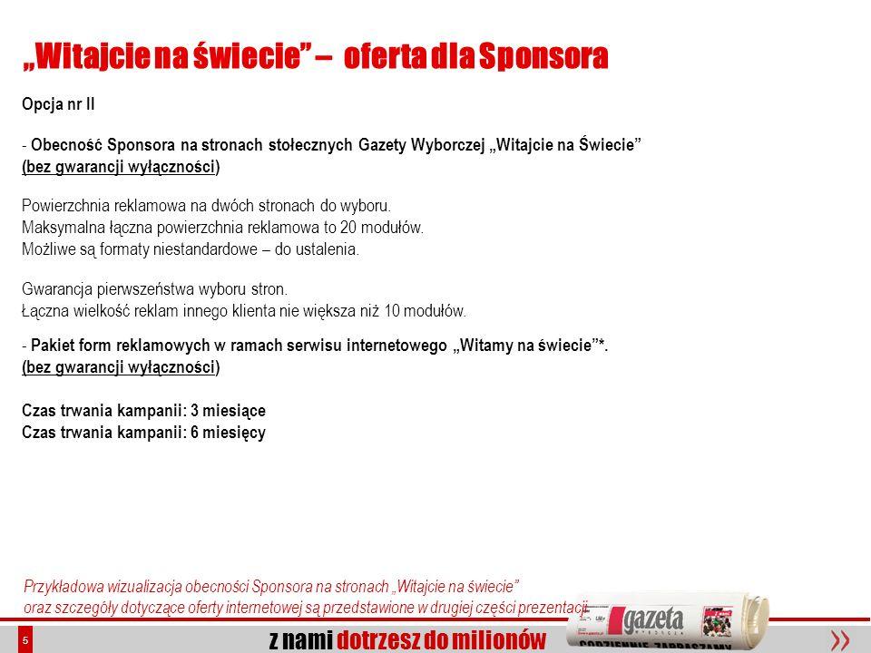 z nami dotrzesz do milionów 16 Witajcie na świecie – portal gazeta.pl Forum eDziecko: Kluczem do sukcesu serwisu eDziecko.pl jest ogromna społeczność internetowa skupiona wokół forum dla rodziców i przyszłych rodziców.