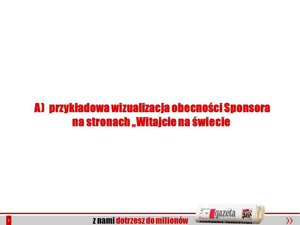 z nami dotrzesz do milionów 18 Witajcie na świecie – portal gazeta.pl Kilka faktów Megapanel PBI/Gemius, październik 2006 eDziecko na tle konkurencji odsłony