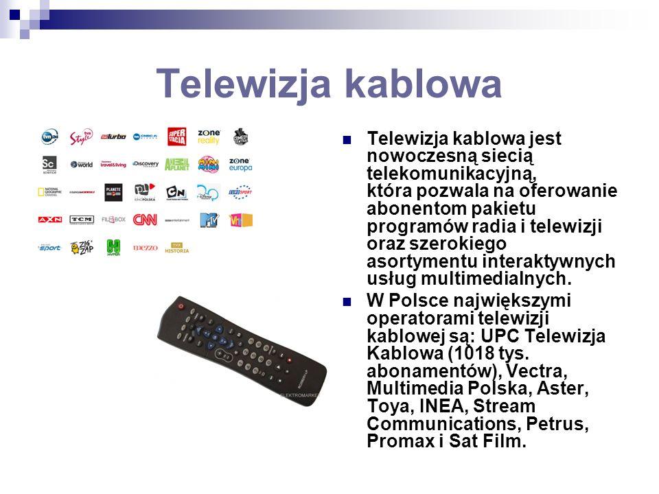 Telewizja kablowa Telewizja kablowa jest nowoczesną siecią telekomunikacyjną, która pozwala na oferowanie abonentom pakietu programów radia i telewizj