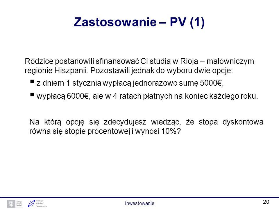 19 Wartość pieniądza w czasie – dyskontowanie Wartość bieżąca (PV – present value) obliczana jest wg wzoru: PV = FV n / (1+ K) n gdzie: FV n – wartość