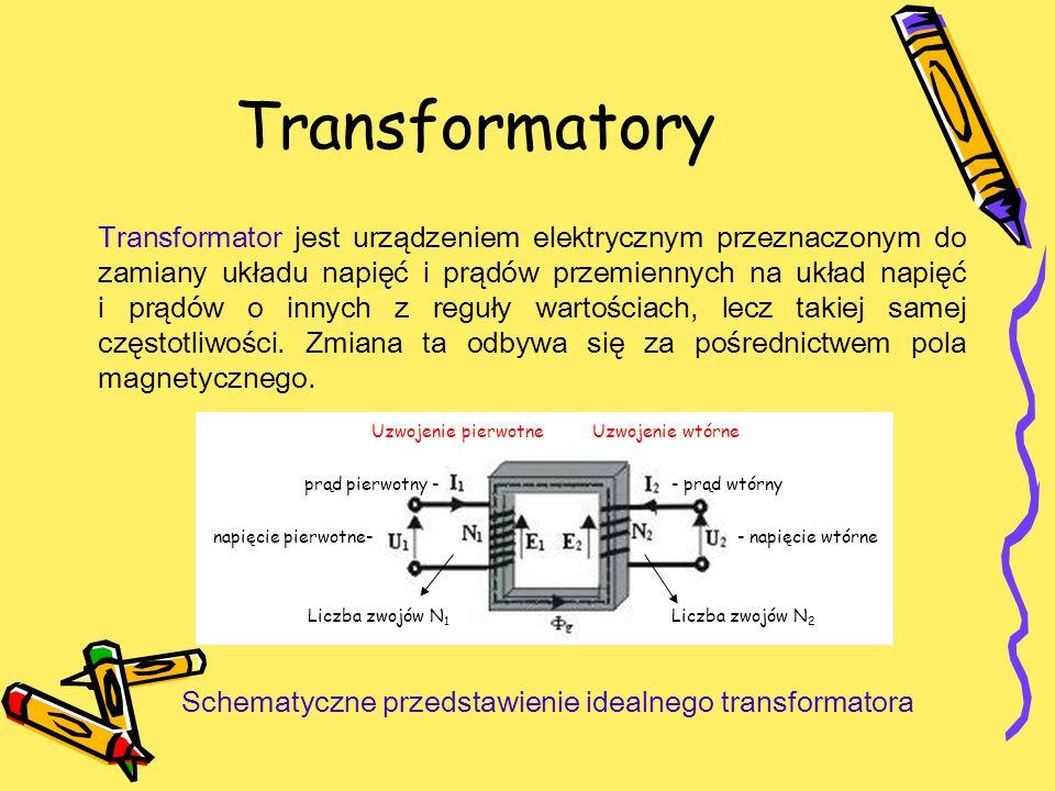 Transformatory Transformator jest urządzeniem elektrycznym przeznaczonym do zamiany układu napięć i prądów przemiennych na układ napięć i prądów o inn
