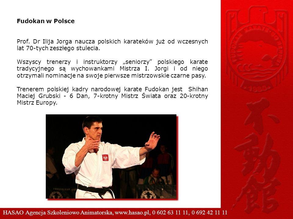 Fudokan w Polsce Prof. Dr Ilija Jorga naucza polskich karateków już od wczesnych lat 70-tych zeszłego stulecia. Wszyscy trenerzy i instruktorzy senior