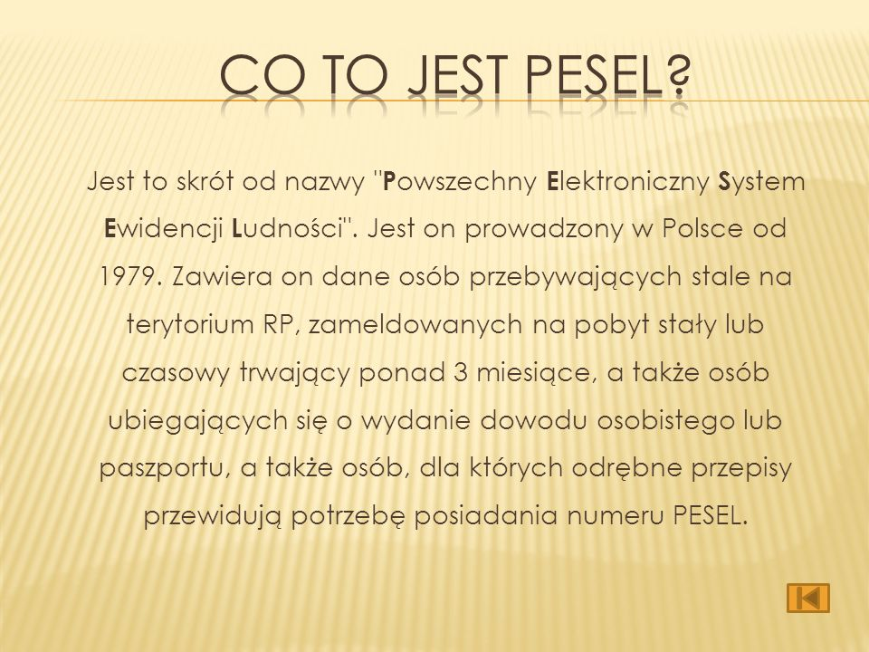 o Co to jest PESEL? Co to jest PESEL? o Jak wygląda PESEL? Jak wygląda PESEL? o Jakie są elementy rejestru? Jakie są elementy rejestru? o Kto i gdzie