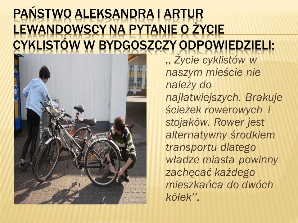 ,, Życie cyklistów w naszym mieście nie należy do najłatwiejszych. Brakuje ścieżek rowerowych i stojaków. Rower jest alternatywny środkiem transportu