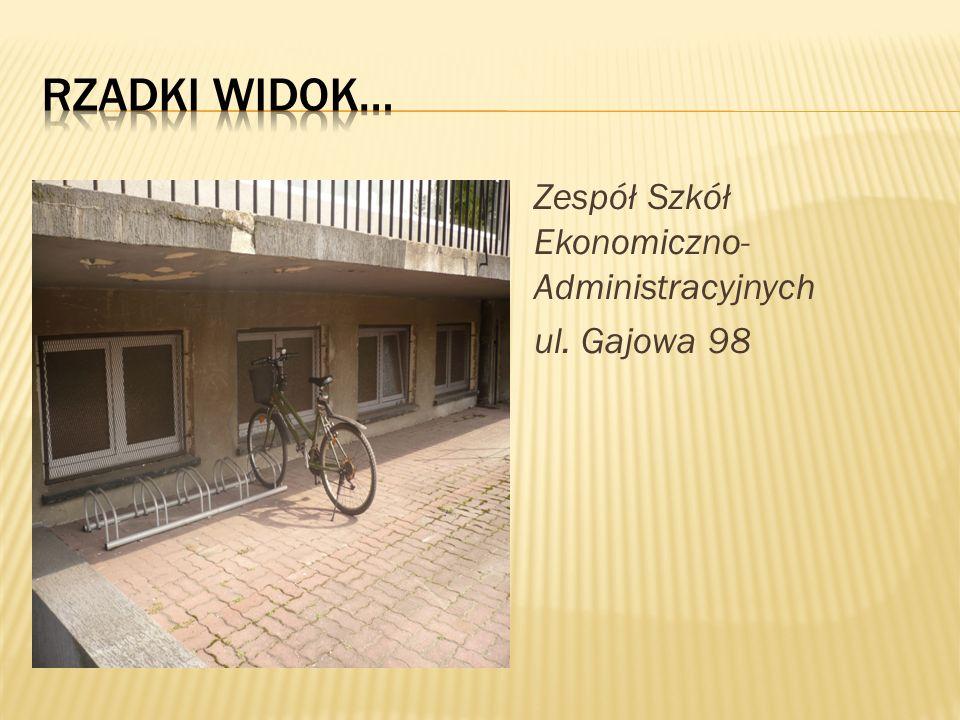 Zespół Szkół Ekonomiczno- Administracyjnych ul. Gajowa 98