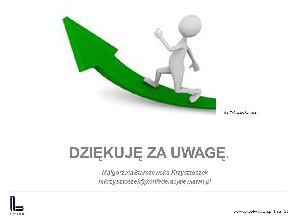 www.pkpplewiatan.pl | str. 10 DZIĘKUJĘ ZA UWAGĘ.