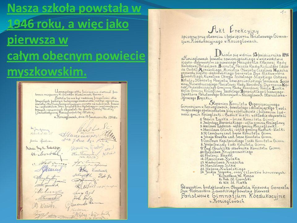 Koziegłowskie liceum to jedna z najstarszych szkół w regionie, które już od 65 lat cieszy się uznaniem środowiska lokalnego.